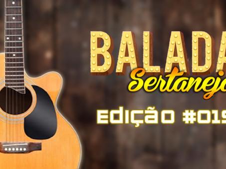 Balada Sertaneja #019 Os Remix Sertanejo Mais TOPs da Semana