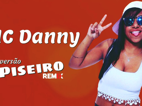MC Danny - Madley Piseiro | By. WANTED Remix