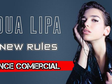 Dua Lipa - New Rules | Dance Comercial | By. DJ DuLLy