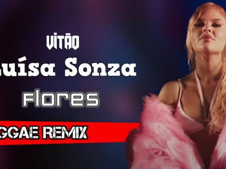 Vitão, Luísa Sonza - Flores | Reggae Remix | By. RC MIX