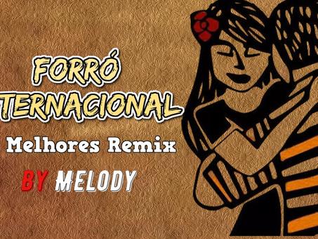 Forró Internacional | Os Melhores Remix 2020