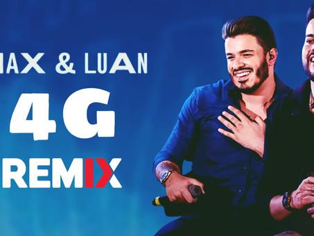 Max e Luan - 4G | Sertanejo Remix |By. DJ DuLLy