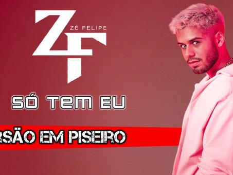 Zé Felipe - Só Tem Eu | Versão em Piseiro | By. DJ Garcez [Remix]