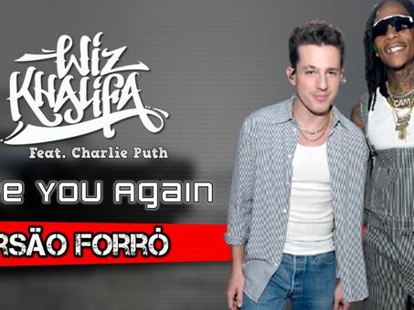 Wiz Khalifa Feat. Charlie Puth - See You Again | Versão em Forró | By. ZOUK Music