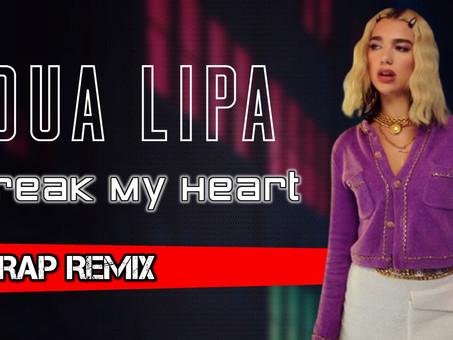 Dua Lipa - Break My Heart | TRAP Remix | By. Nir