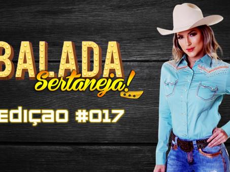 Balada Sertaneja #017 Os Remix Sertanejo Mais TOPs da Semana