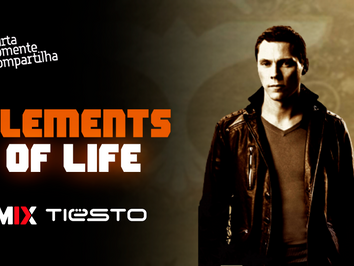 Tiësto - Elements Of Life | PSY-TRANCE | By. RAM's Fusion Remix