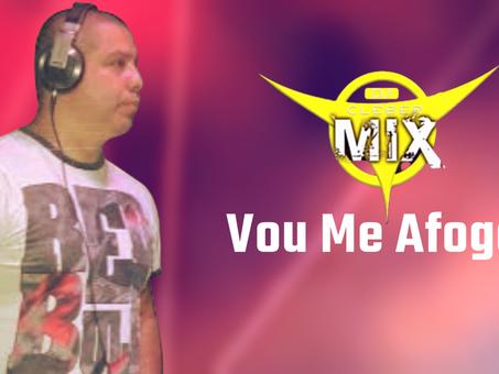 Dj Cleber Mix - Vou Me Afogar (Cleber Mix & E.F.B Remix)