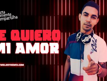 Kros Feat. Kalex - Te Quiero Mi Amor   Dance Comercial   By. DJ Helio De Souza SC Remix