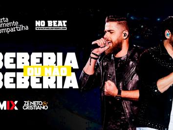Zé Neto e Cristiano - Você Beberia Ou Não Beberia   Sertanejo Remix   By. DJ Batata CWB