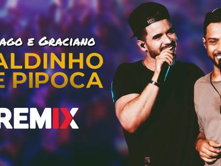 Thiago & Graciano - Baldinho de Pipoca | Sertanejo Remix | By. DJ Flakkë