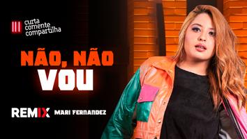 Mari Fernandez - Não, Não Vou (Passa Lá Em Casa) | Sertanejo Remix | By. DJ Valle Remix