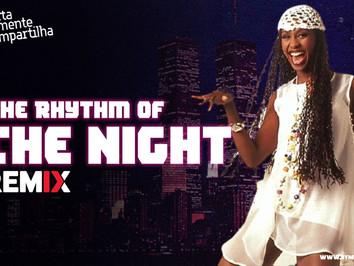 Corona - The Rhythm Of The Night   Dance Comercial   By. DJ Helio de Souza SC Remix