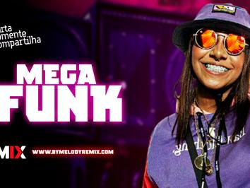 MEGA FUNK #002 | Tiago Mix, Dan Ventura, MC Danny, MC Rennan | Remix 2021