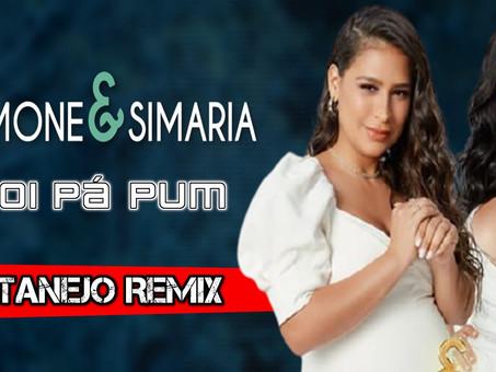 Simone & Simaria - Foi Pá Pum | Sertanejo Remix | By. William Mix