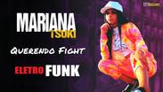EFB Deejays Ft. Mariana Tsuki - Querendo Fight | EletroFunk Remix | By. DJ Cleber Mix