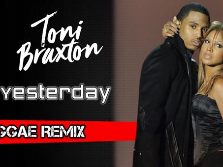 Toni Braxton feat. Trey Songz - Yesterday | Reggae Remix | By. Theemotion
