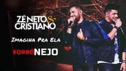 Zé Neto & Cristiano - Imagina Pra Ela | ForróNejo | By. DJ Wagner Araújo Remix