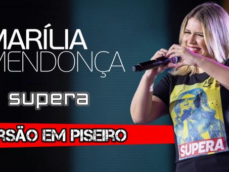 Marília Mendonça - Supera | Versão em Piseiro | By. WANTED [Remix]