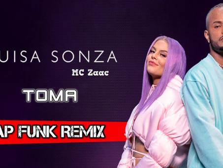 Luísa Sonza, MC Zaac - TOMA | TRAP Funk Remix | By. Anwar