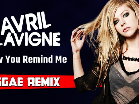 Avril Lavigne - How You Remind Me | Reggae Remix | By. RC MIX