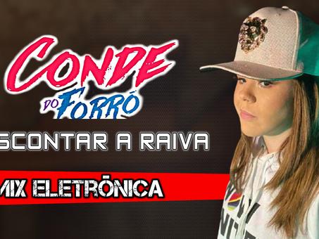 Conde do Forró - Descontar a Raiva | Remix Eletrônica | By. William Mix