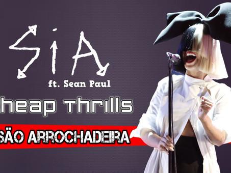 Sia - Cheap Thrills ft.Sean Paul | Versão Arrochadeira | By. DJ Jefinho