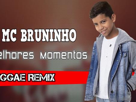 MC Bruninho - Melhores  Momentos | Reggae Remix | By. RC Mix