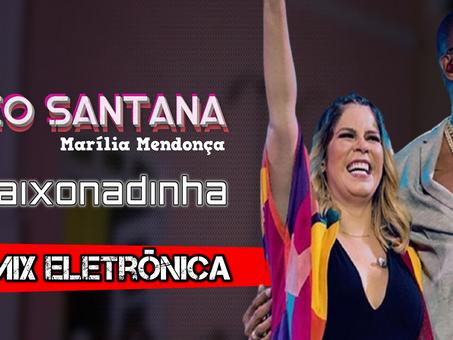 Marília Mendonça e Léo Santana - Apaixonadinha   Remix Eletrônica   By. DJ Nando
