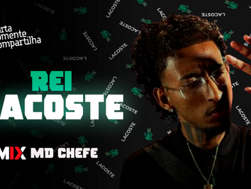 MD Chefe Ft. DomLaike - Rei Lacoste | Brazilian Bass | By. Gabe Pereira Remix
