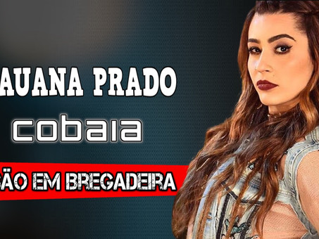 Lauana Prado - Cobaia | Versão Bregadeira | Oficial Audio