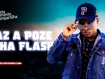 MC Teteu - Faz a Poze, Olha Flash   Funk Remix   By. DJ Paiva