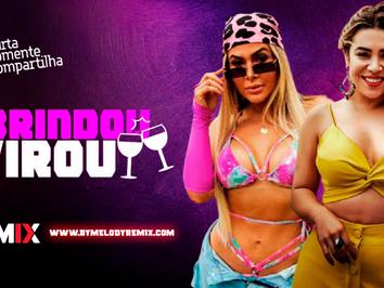 Matheuzinho, Mila e Naiara Azevedo - Brindou Virou   Eletro Funk   By. Samuka Perfect Remix