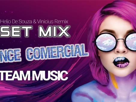 SET MIX | Dance Comercial | Team Music | By. DJ Helio De Souza SC & Vinicius Remix