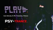 Alan Walker, K-391, Tungevaag, Mangoo - Play | PSY-TRANCE | By. D-Nation & Audiotaste Remix