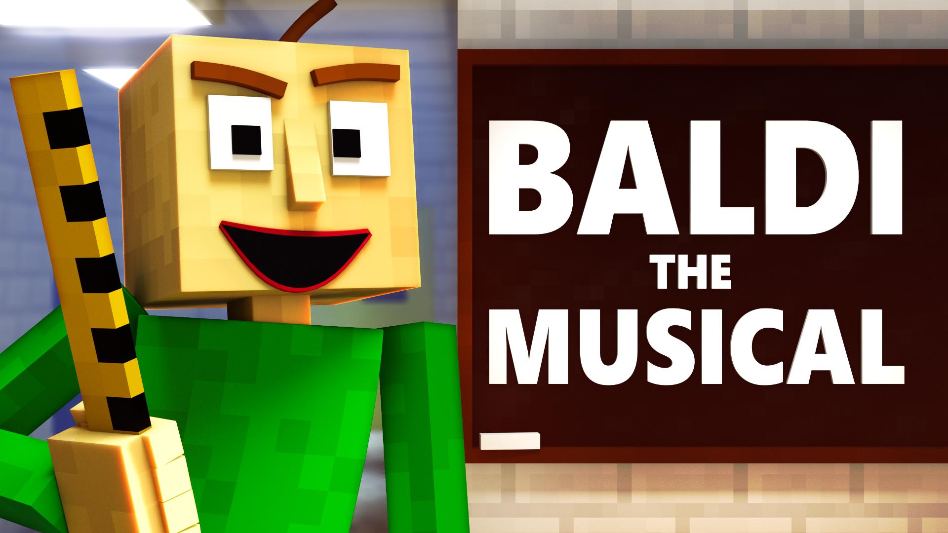 Baldi's Basics The Musical