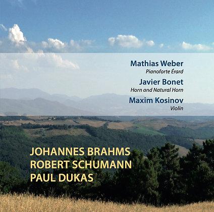Brahms/Schumann/Dukas