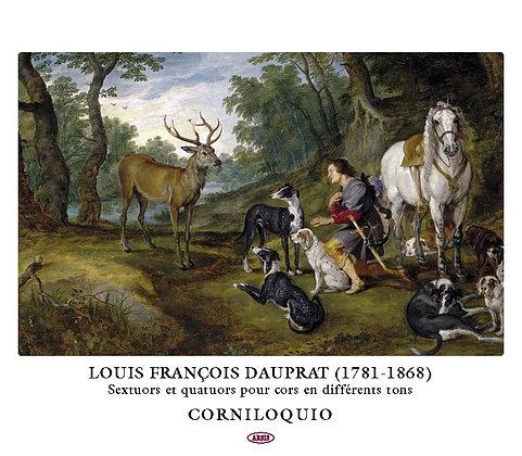 DAUPRAT SEXTUORS AND QUARTETS (CORNILOQUIO) (CD)