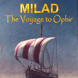 Cover of Milad The Voyage to Ophir by Nazam Anhar