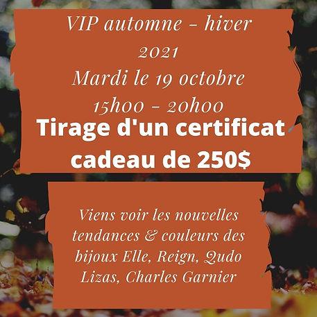 VIP automne - hiver 2021 Mrdi le 19 octobre 15h00 - 20h00.jpg