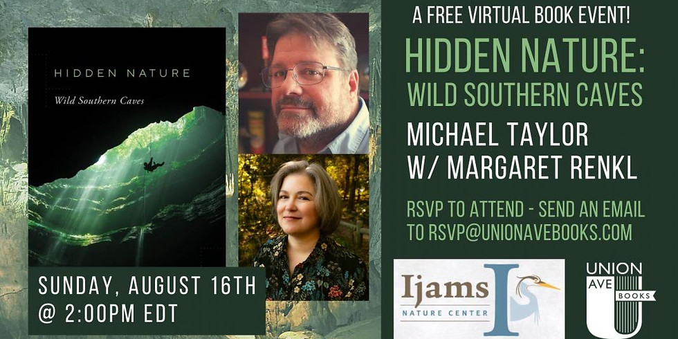 Virtual Author Talk: Hidden Nature: Wild Southern Caves