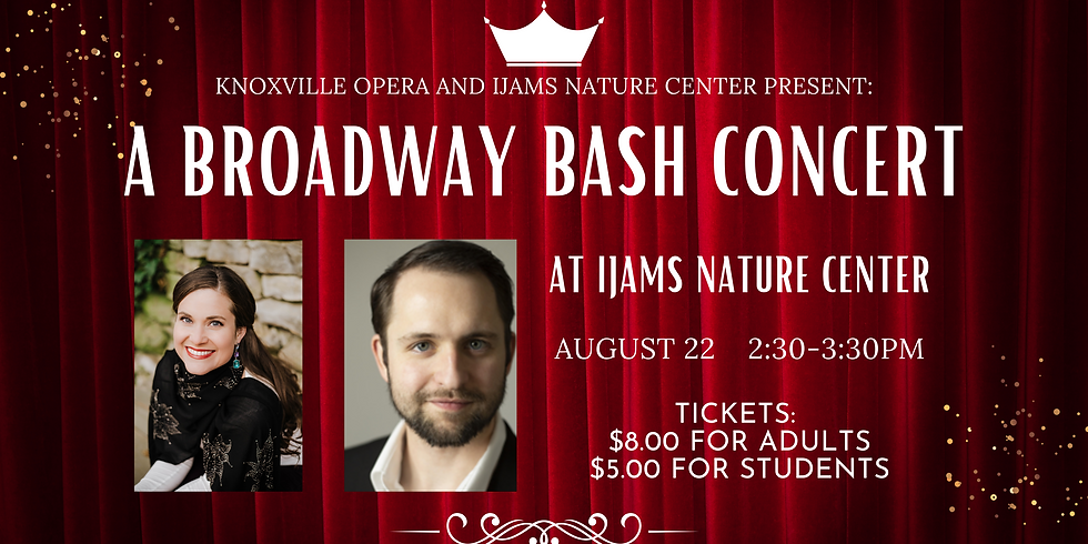 SPECIAL EVENT: Knoxville Opera - A Broadway Bash Concert