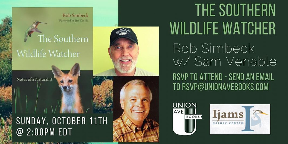 Virtual Author Talk: THE SOUTHERN WILDLIFE WATCHER by Rob Simbeck w/ Sam Venable