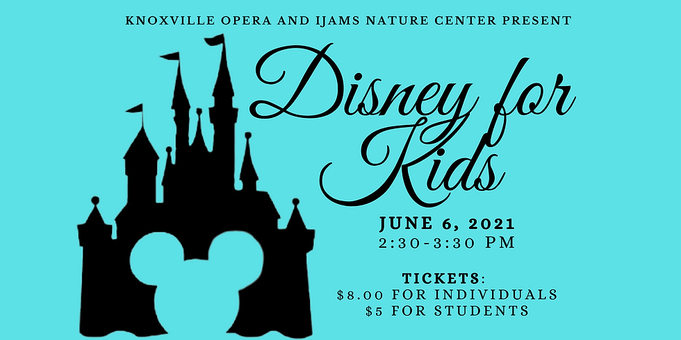 POSTPONED-SPECIAL EVENT: Knoxville Opera - Disney for Kids