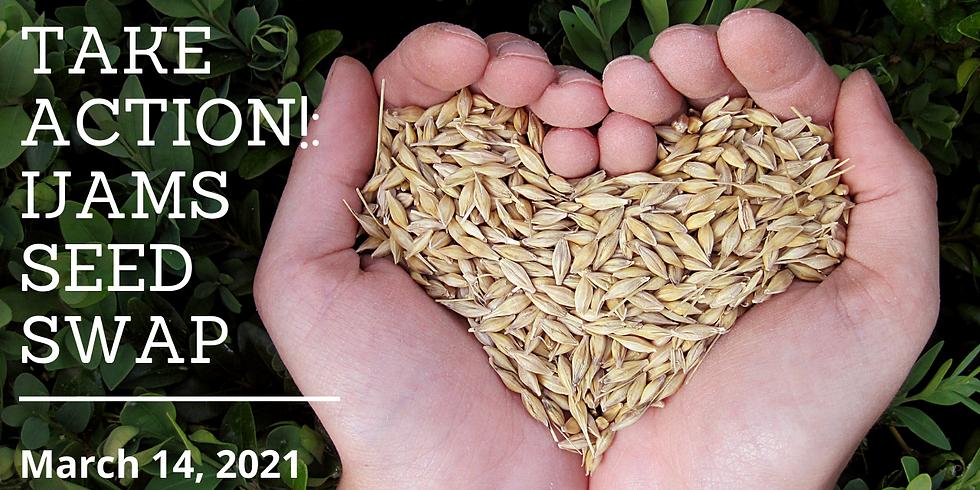 Take Action!: Ijams Seed Swap