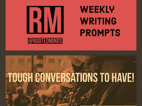 Weekly Writing Prompt | 07.18.19 | Rooted Minds Blog