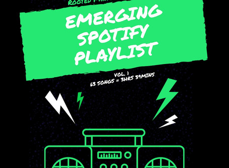 EMERGING, a Spotify music playlist of local and emerging artists.