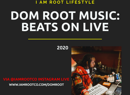 Beats on LIVE w/ Dom Root Music