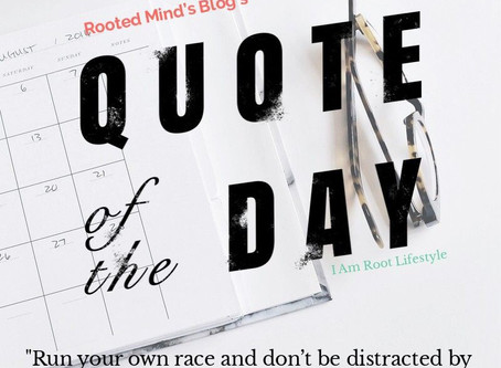 Rooted Minds Blog: Quote of the day!