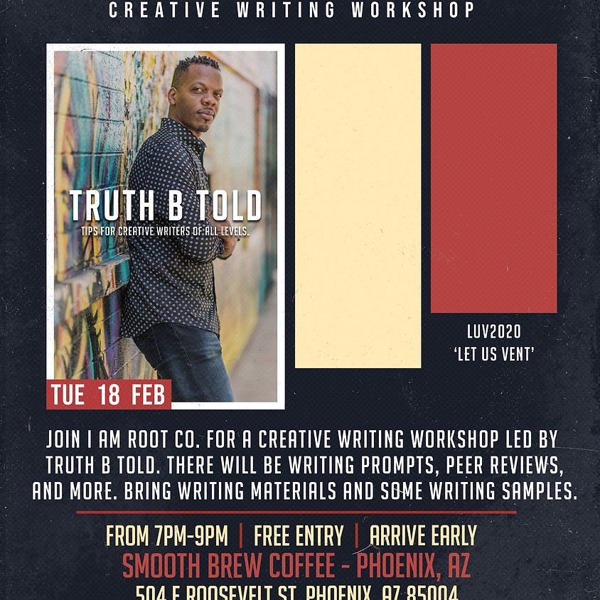 Creative Writing Workshop with Truth B Told [LUV Week]